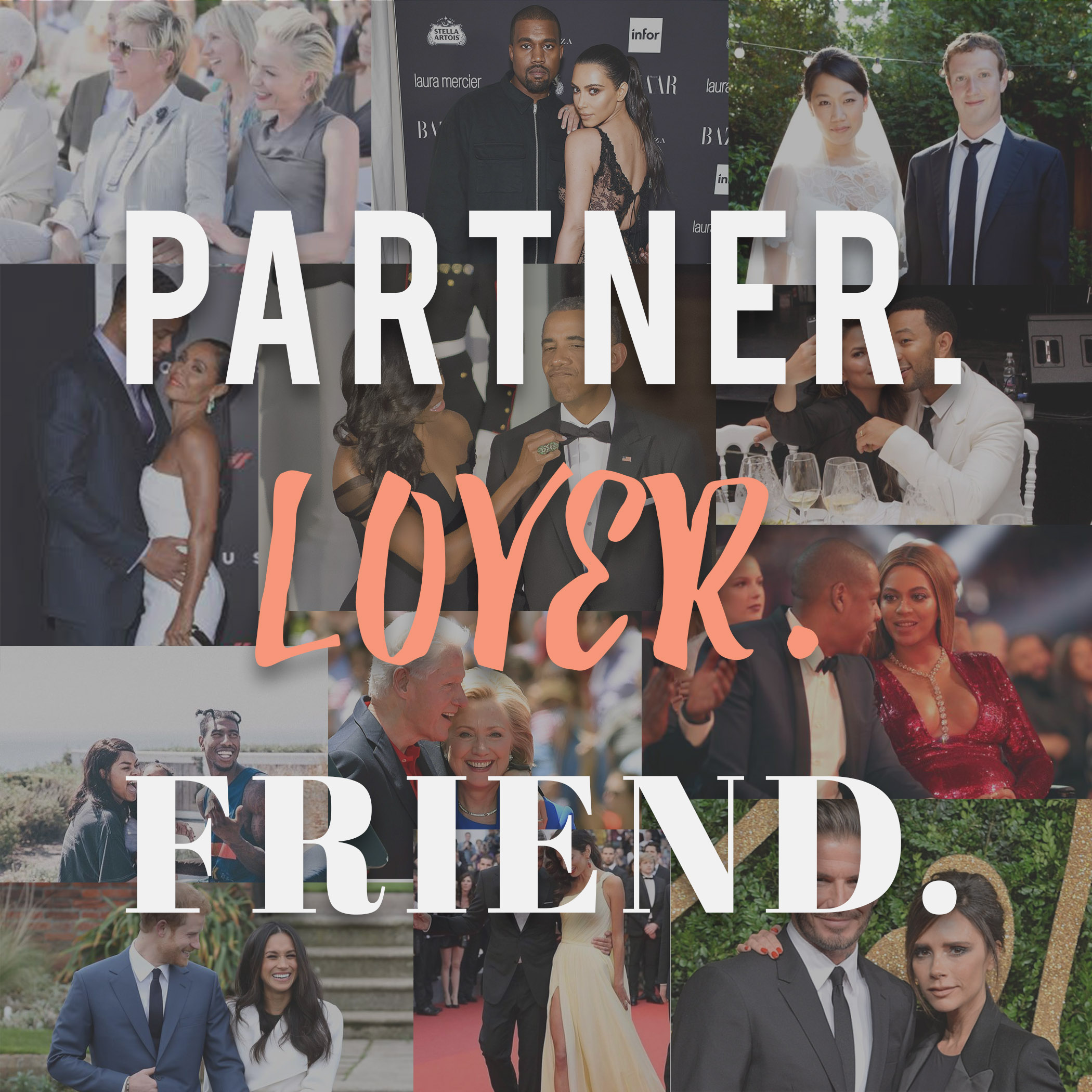 Partner, Lover, Friend